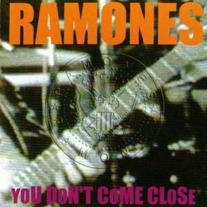 ramones-youdontcomeclose