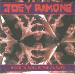 Joey Ramone - 2012 - Rock 'n Roll is The Answer 1