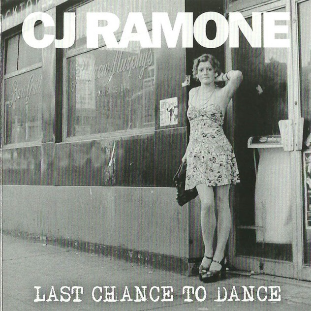 CJ Ramone - Last Chance to Dance 0
