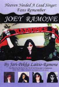 Jari-Pekka Laitio-Ramone Heaven Needed A Lead Singer Fans Remember Joey Ramone