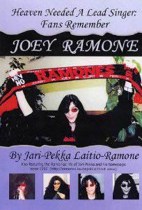 Jari-Pekka Laitio-Ramone Heaven Needed A Lead Singer Fans Remember Joey Ramone