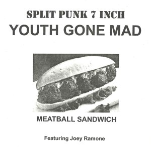 Joey Ramone - 2002 - Youth Gone Mad feat Joey Ramone A