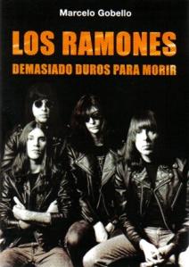 Los Ramones. Demasiado duros para morir