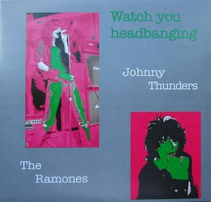 ramones and thunders - watch you headbanging