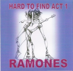 Ramones - Hard To Find Act 1