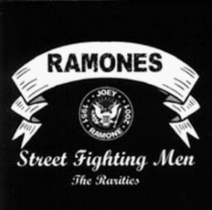 Ramones - Street Fighting Men (The Rarities)
