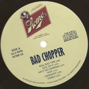 Bad Chopper - 2007 Bad Chopper label a