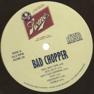 Bad Chopper - 2007 Bad Chopper label a