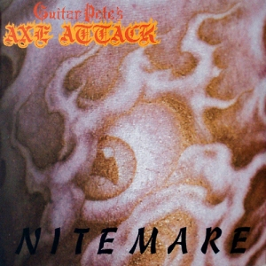 CJ Ramone (Guitar Pete's Axe Attack) - 1986 - Nitemare