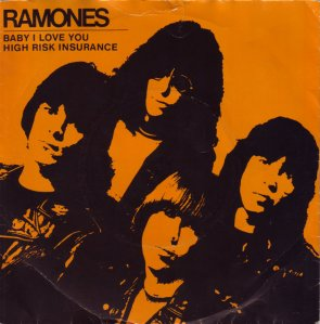 ramones-babyiloveyouhighriskinsurancesingle1