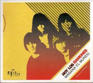 ramones - Hoy Los Ramones, Mañana El Mundo