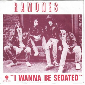 ramones - i wanna be sedated-idontwantyou