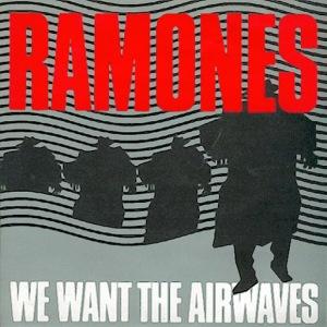 ramones-wewanttheairwaves