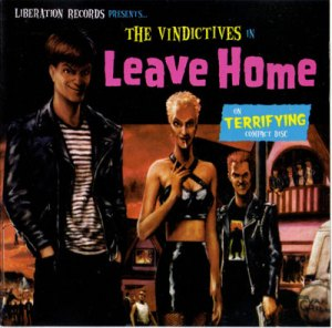 vindictives, the - leave home