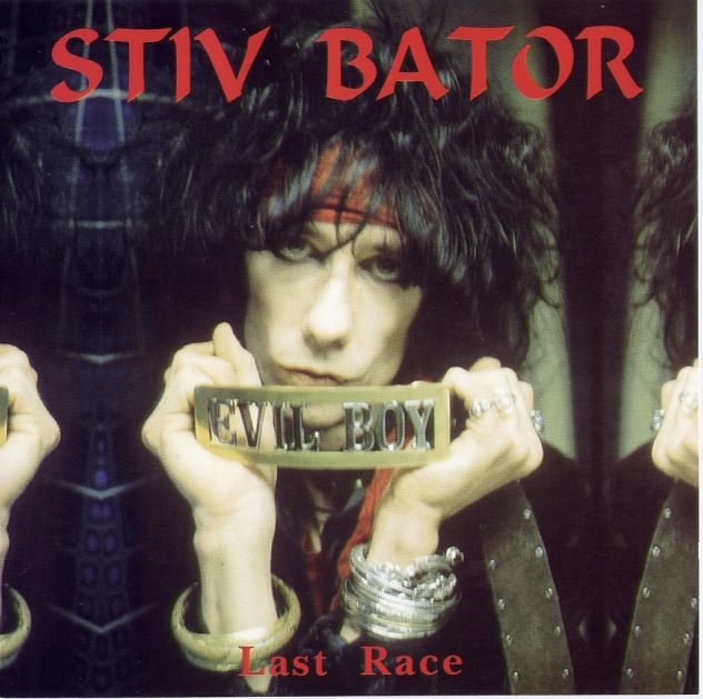 Dee Dee Ramone and Stiv Bators - 1990 - Last Race