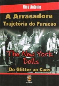 livro - A Arrasadora Trajetória do Furacão The New York Dolls