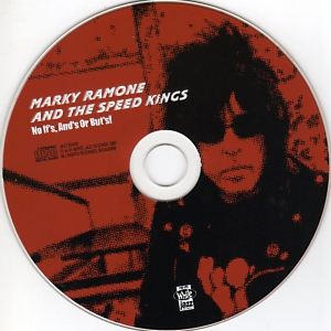 Marky Ramone and The Speed Kings - 2001-11-19 No If's, And's Or But's! (2)