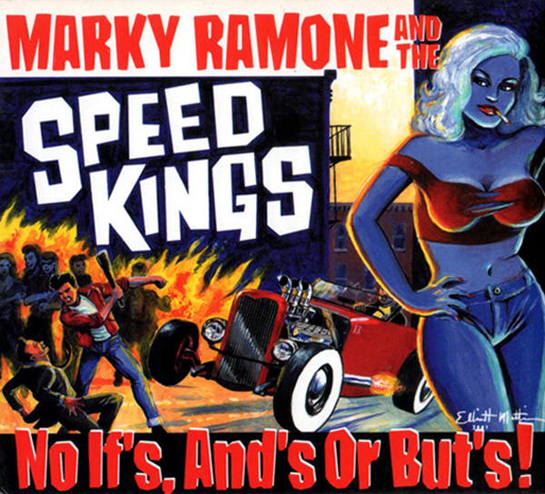 Marky Ramone and The Speed Kings - 2001-11-19 No If's, And's Or But's!