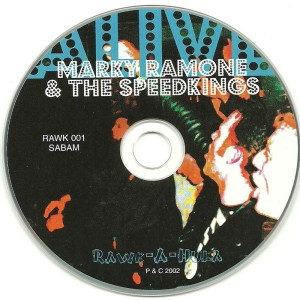 Marky Ramone and The Speed Kings - 2001 - Speed Kings Alive (10)