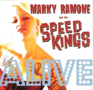 Marky Ramone and The Speed Kings - 2001 - Speed Kings Alive (4)