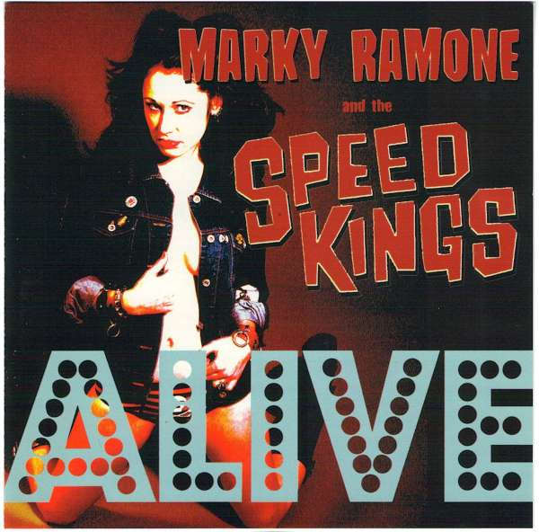 Marky Ramone and The Speed Kings - 2001 - Speed Kings Alive