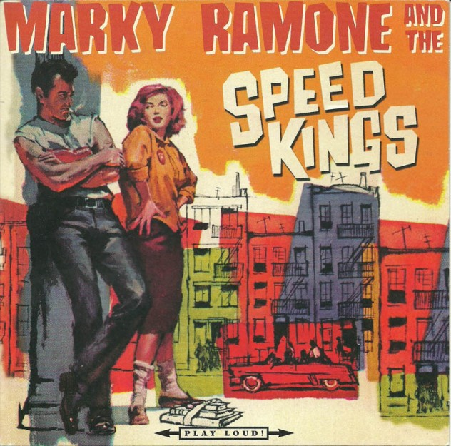 Marky Ramone and The Speed Kings - 2001 - Speed Kings Ride Tonight A