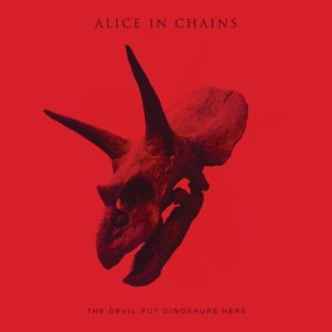 Alice In Chains - 2013 - The Devil Put Dinosaurs Here
