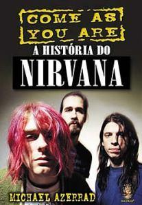 livro - come as you are a história do nirvana
