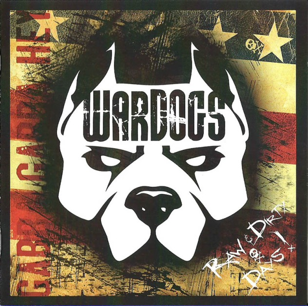 Wardogs - 2012 - Raw & Dirty Days!