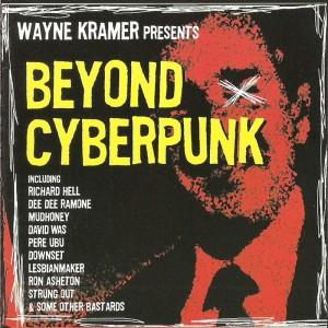 Wayne Kramer's Beyond Cyberpunk 0