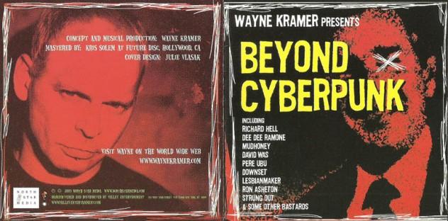 Wayne Kramer's Beyond Cyberpunk 1