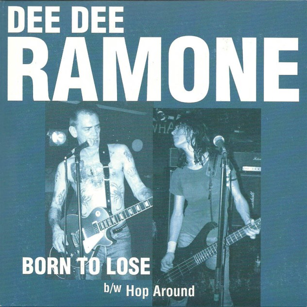 Dee Dee Ramone - 2002 - Born to Lose 1